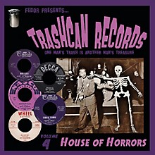 Various Artists - Trashcan Records Volume 4: House of Horrors