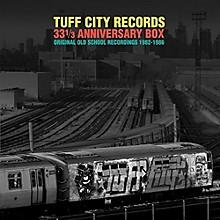 Various Artists - Tuff City Records (Orignal Old School Recordings 1982-1986)