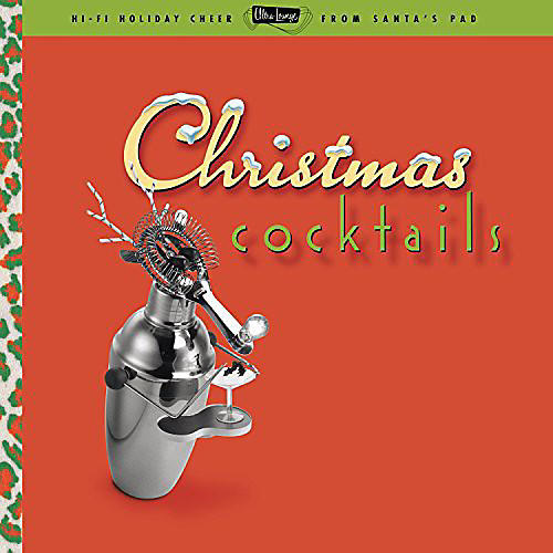 Alliance Various Artists - Ultra Lounge: Christmas Cocktails / Various