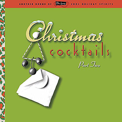 Alliance Various Artists - Ultra Lounge: Christmas Cocktails 2 / Various