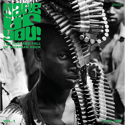 Alliance Various Artists - Wake Up You 1: Rise & Fall Of Nigerian Rock / Var