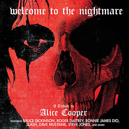 Alliance Various Artists - Welcome To The Nightmare - A Tribute To Alice Cooper / Various