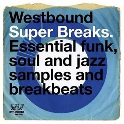 Various Artists - Westbound Super Breaks / Various