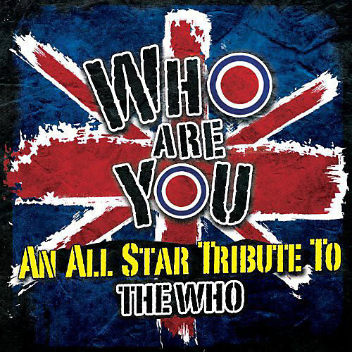 Alliance Various Artists - Who Are You: An All-Star Tribute To The Who
