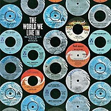 Various Artists - World We Live In: Holland-Dozier-Holland / Various