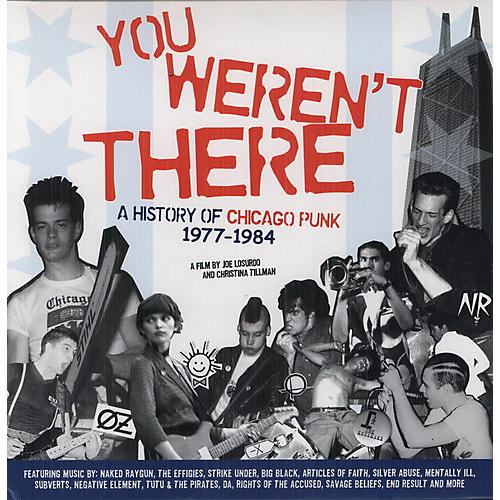 Alliance Various Artists - You Weren't There: History of Chicago Punk 1977-84