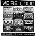 Alliance Various Creeps - We're Loud: 90S Cassette Punk Unknowns thumbnail