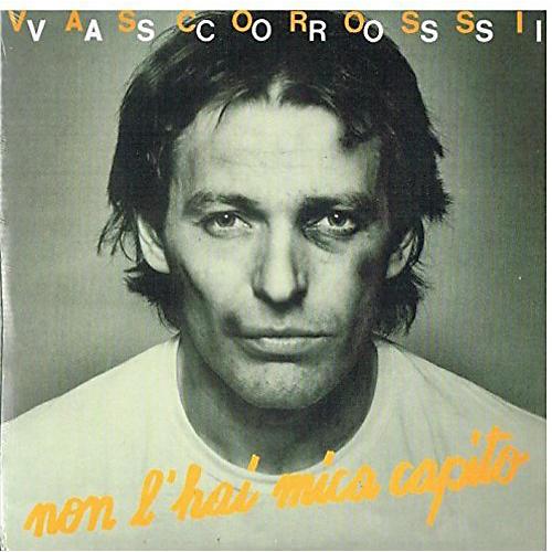 Alliance Vasco Rossi - Non L'Hai Mica Capito / Asilo Republic