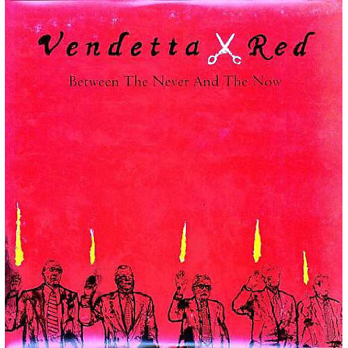 Alliance Vendetta Red - Between the Never & the Now