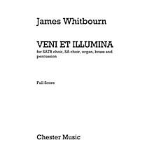 Chester Music Veni Et Illumina Music Sales America Series by James Whitbourn