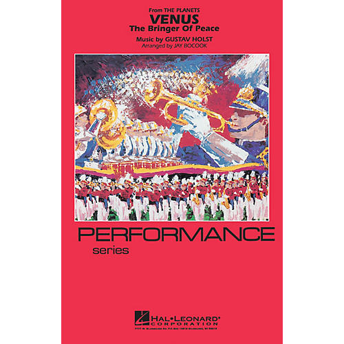 Hal Leonard Venus Marching Band Level 3-4 Arranged by Jay Bocook