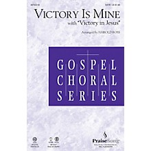 PraiseSong Victory Is Mine (with Victory in Jesus) CHOIRTRAX CD Arranged by Harold Ross