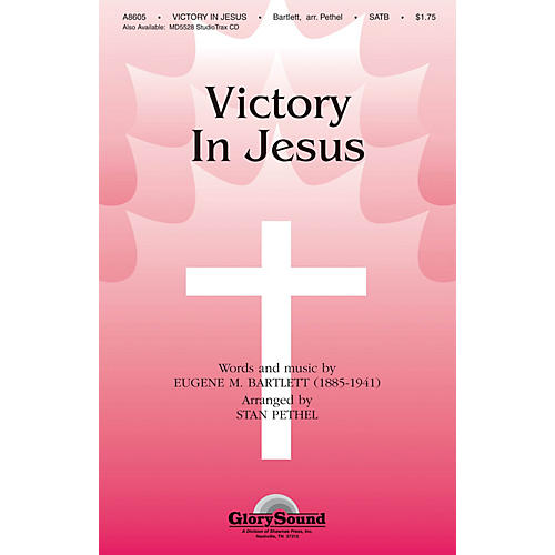Shawnee Press Victory in Jesus SATB arranged by Stan Pethel