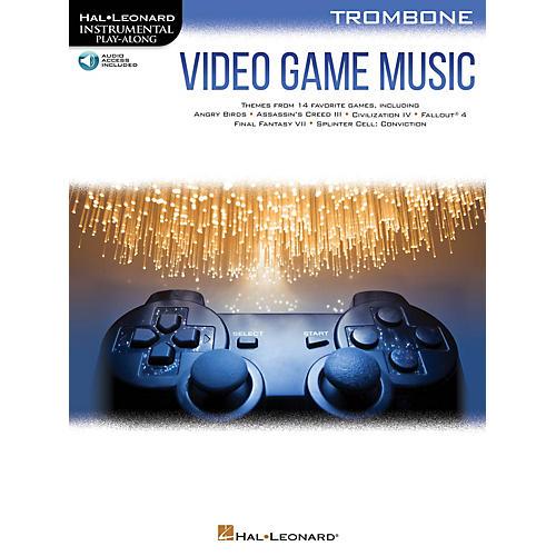 Hal Leonard Video Game Music for Trombone Instrumental Play-Along Book/Audio Online