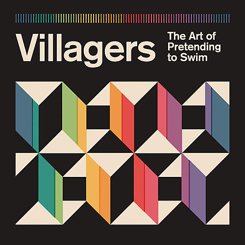 Villagers - Art of Pretending to Swim