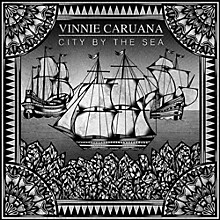 Vinnie Caruana - City By The Sea [Color + Etched]