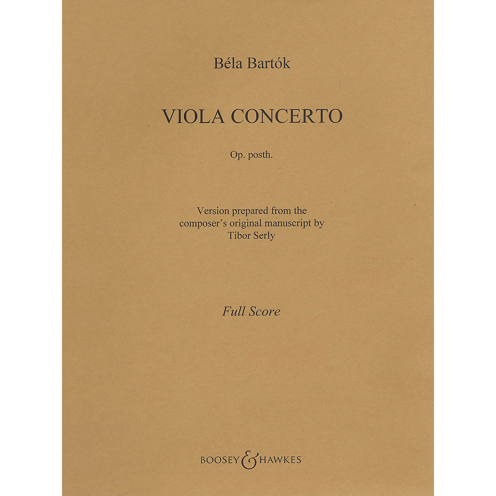 Boosey and Hawkes Viola Concerto, Op. Posth. (Viola and Piano) Boosey & Hawkes Chamber Music Series Composed by Bela Bartk