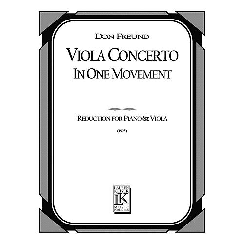 Lauren Keiser Music Publishing Viola Concerto in One Movement (Piano Reduction) LKM Music Series Composed by Don Freund