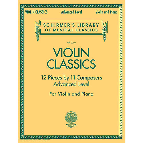 G. Schirmer Violin Classics (Schirmer's Library of Musical Classics Volume 2080 Advanced Level) String Series