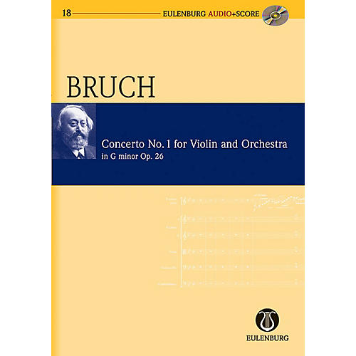 Eulenburg Violin Concerto No. 1 in G Minor, Op. 26 Eulenberg Audio plus Score Series Composed by Max Bruch