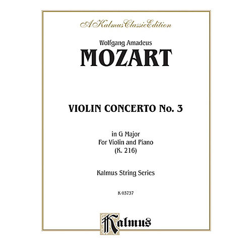 Alfred Violin Concerto No. 3 in G Major K. 216 for Violin By Wolfgang Amadeus Mozart Book