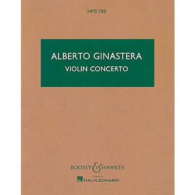 Boosey and Hawkes Violin Concerto, Op. 30 Boosey & Hawkes Scores/Books Series Composed by Alberto E. Ginastera