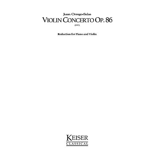 Lauren Keiser Music Publishing Violin Concerto, Op. 86 (Piano Reduction) LKM Music Series Composed by Juan Orrego-Salas