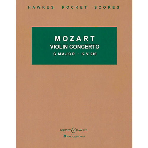 Boosey and Hawkes Violin Concerto in G Major, K.V. 216 Boosey & Hawkes Scores/Books Series by Wolfgang Amadeus Mozart