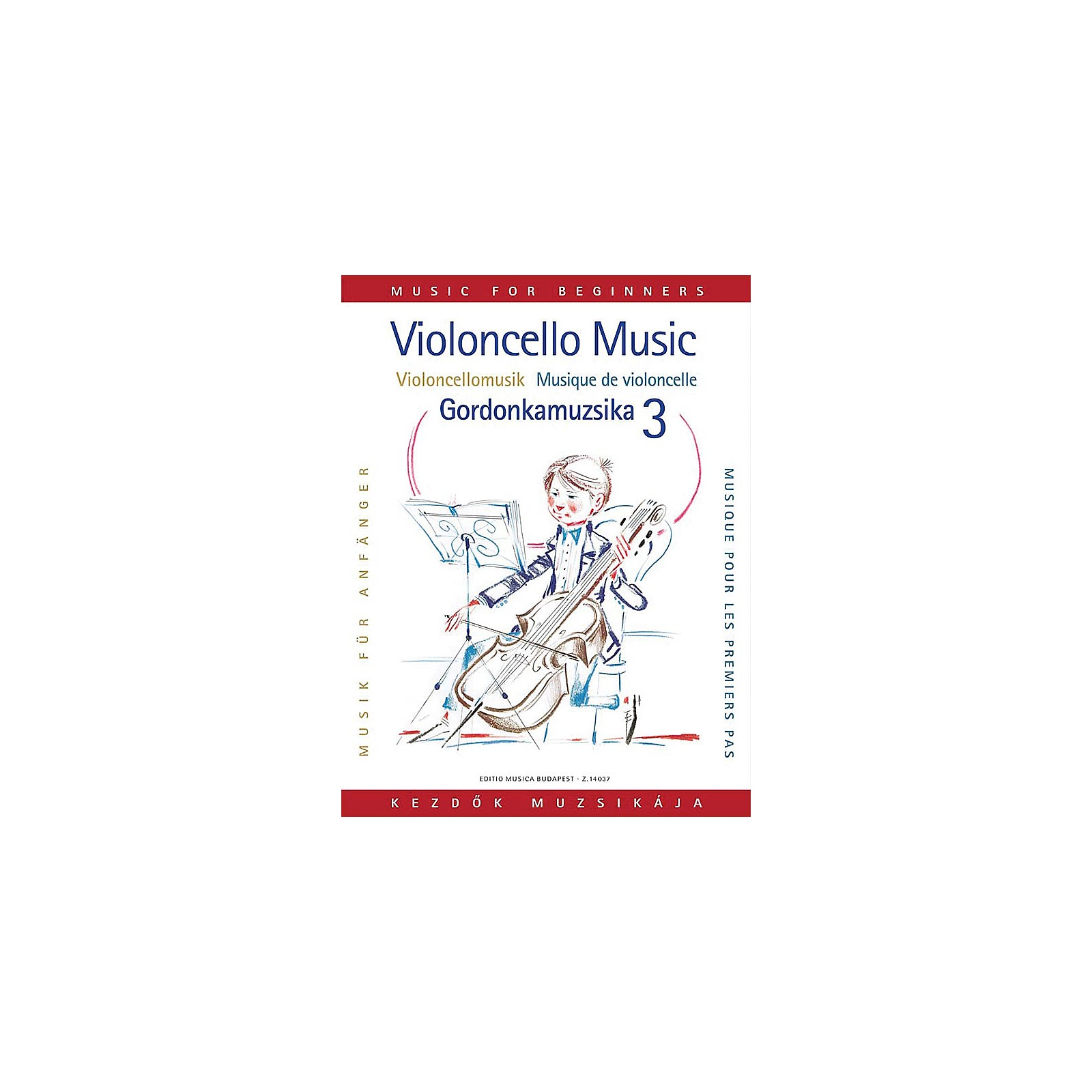 Editio Musica Budapest Violoncello Music for Beginners - Volume 3 EMB Series