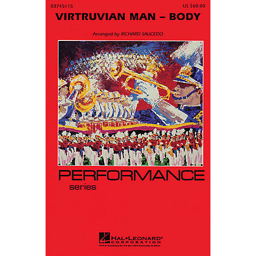 Hal Leonard Virtruvian Man - Part 2 (Body) Marching Band Level 4 Composed by Richard L. Saucedo