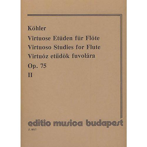 Editio Musica Budapest Virtuoso Studies, Op. 75 - Volume 2 EMB Series by Ernesto Köhler