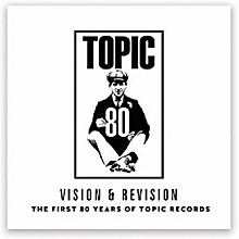 Vision & Revision - First 80 Years Of Topic Records