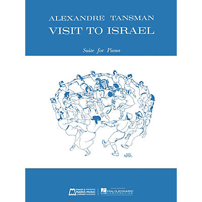 Edward B. Marks Music Company Visit to Israel (Suite for Piano) E.B. Marks Series Softcover Composed by Alexandre Tansman