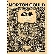 G. Schirmer Vivaldi Gallery (Study Score) Study Score Series Composed by Morton Gould