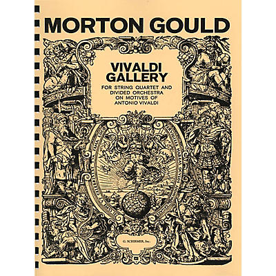 G. Schirmer Vivaldi Gallery (Study Score) Study Score Series Composed by Morton Gould
