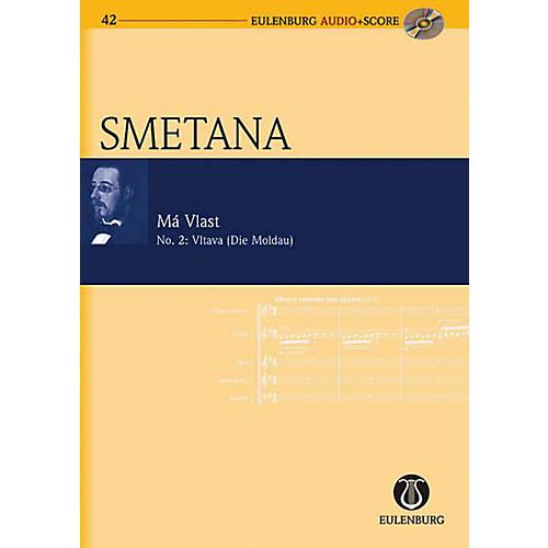Eulenburg Vltava, My Fatherland No. 2 Eulenberg Audio plus Score Series Composed by Bedrich Smetana