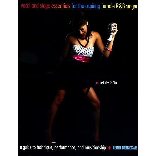 Hal Leonard Vocal And Stage Essentials for the Aspiring Female R&B Singer