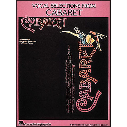Hal Leonard Vocal Selections From Cabaret Songbook - Piano, Vocal, and Guitar