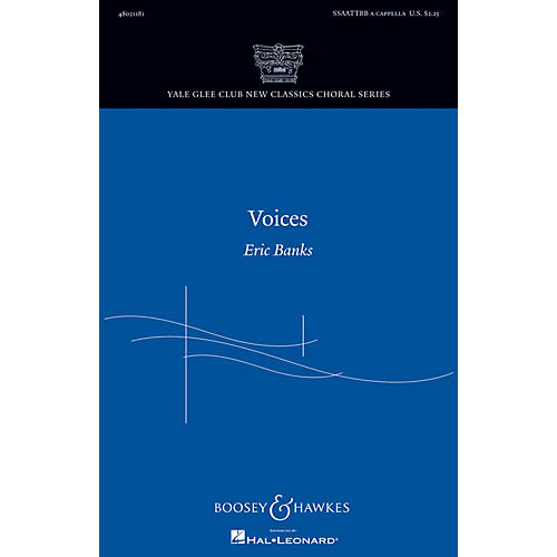 Boosey and Hawkes Voices (Yale Glee Club New Classic Choral Series) SSAATTBB A Cappella composed by Eric Banks