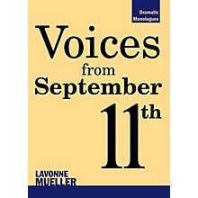 Applause Books Voices from September 11th Applause Books Series Softcover Written by Lavonne Mueller