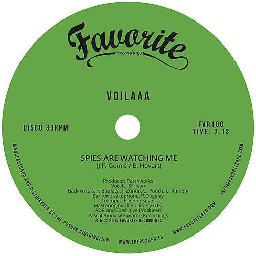 Alliance Voilaaa - Spies Are Watching Me / Le Disco Des Capitales