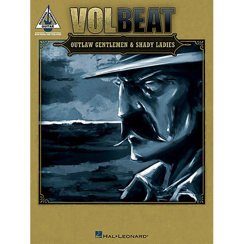 Hal Leonard Volbeat - Outlaw Gentlemen & Shady Ladies Guitar Tab Book