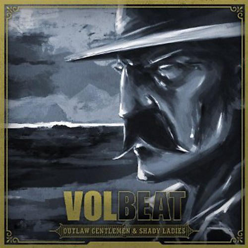 Alliance Volbeat - Outlaw Gentlemen & Shady Ladies