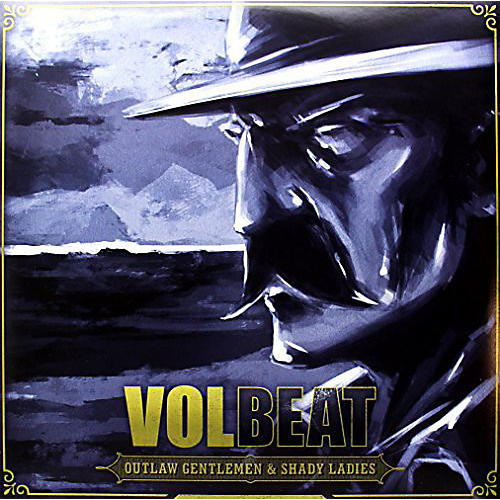 Alliance Volbeat - Outlaw Gentlemen and Shady Ladies