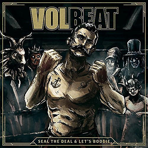 Alliance Volbeat - Seal The Deal & Let's Boogie