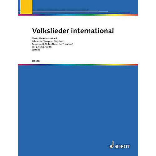 Schott Volkslieder international für ein Blasinstrument in B (German Text) Schott Series