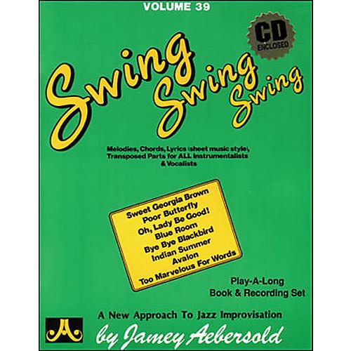 Jamey Aebersold Volume 39 - Swing, Swing, Swing - Book and CD Set