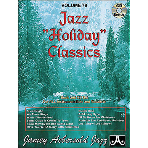 Jamey Aebersold Volume 78 - Jazz Holiday Classics - Play-Along Book and CD Set