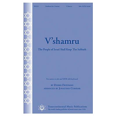 Transcontinental Music V'shamru (The People of Israel Shall Keep the Sabbath) SATB arranged by Jonathan Comisar