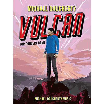 Michael Daugherty Music Vulcan (Full Score) Concert Band Level 4 Composed by Michael Daugherty